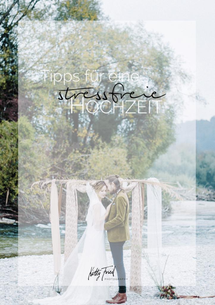 Tipps-stressfreie-Hochzeit_Hochzeitsplanung-Kitty-Fried-Photography-muenchen